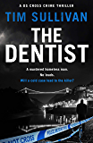 The Dentist (The DS Cross mysteries Book 1)