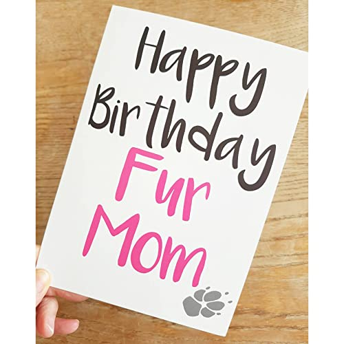 Happy Birthday Fur Mom Greetings Card With Envelope For Dog Lovers Blank Inside A5 Amazoncouk Handmade