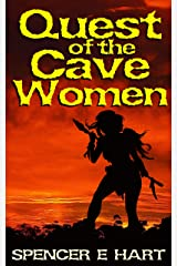 "Quest of the Cave Women: An ""Island of Fire"" Tale Kindle Edition"