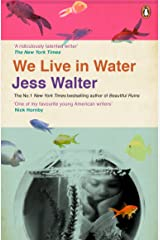 We Live in Water Kindle Edition