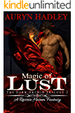 Magic of Lust (The Dark Orchid Book 2)