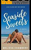 Seaside Sweets (Love Along Hwy 30A Book 1)