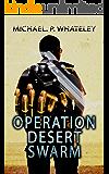 Operation Desert Swarm (The Vagabond Book 1)