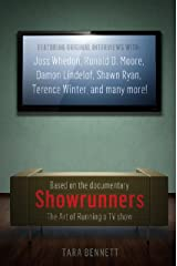 Showrunners: The Art of Running a TV Show Kindle Edition