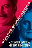 Stalin's Secret Agents: The Subversion of Roosevelt's Government