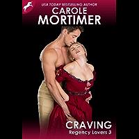 Craving (Regency Lovers 3)