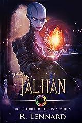 Talhan: A YA Epic Fantasy Novel (The Lissae Series Book 3) Kindle Edition