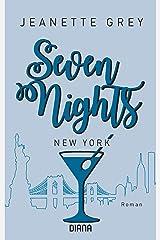 Seven Nights - New York: Roman (Seven-Nights-Serie 2) (German Edition)
