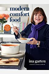 Modern Comfort Food: A Barefoot Contessa Cookbook Kindle Edition