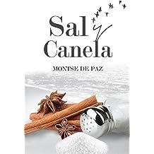 Sal y Canela: Relatos con sabores varios (Spanish Edition) Apr 19, 2016