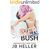 Silver Bush: A Stepbrother RomCom (Awkward Book 3)