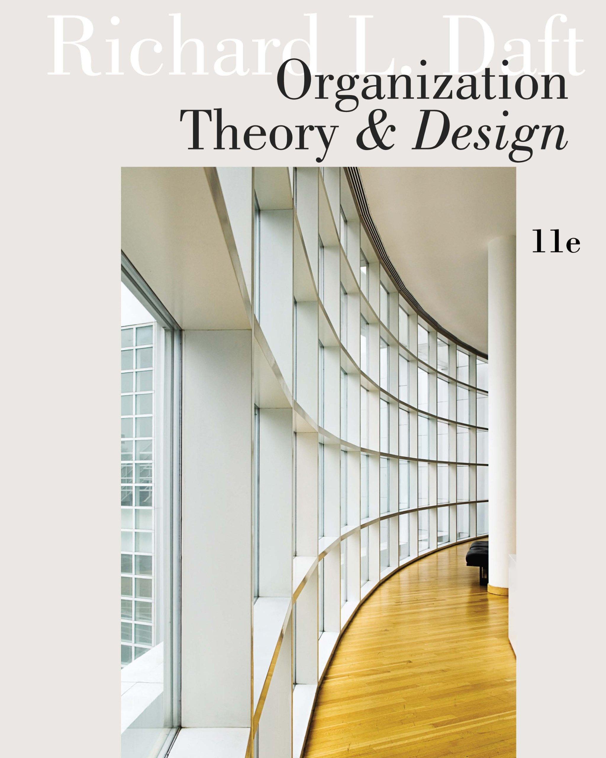 Amazon Com Organization Theory And Design Ebook Daft Richard L Kindle Store