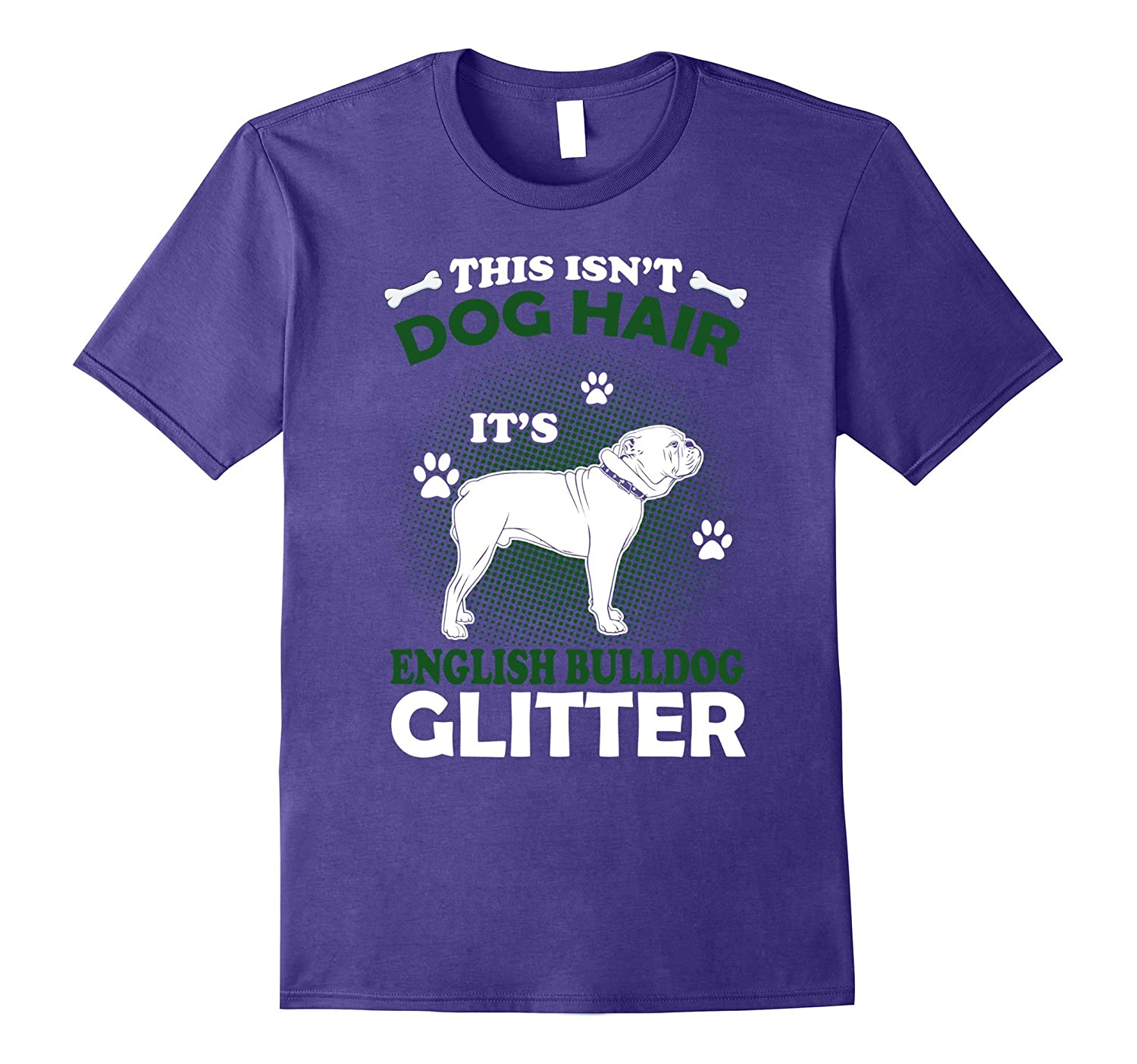 This Isn't Dog Hair It's English Bulldog Glitter T Shirt-FL