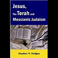 Jesus, the Torah, and Messianic Judaism