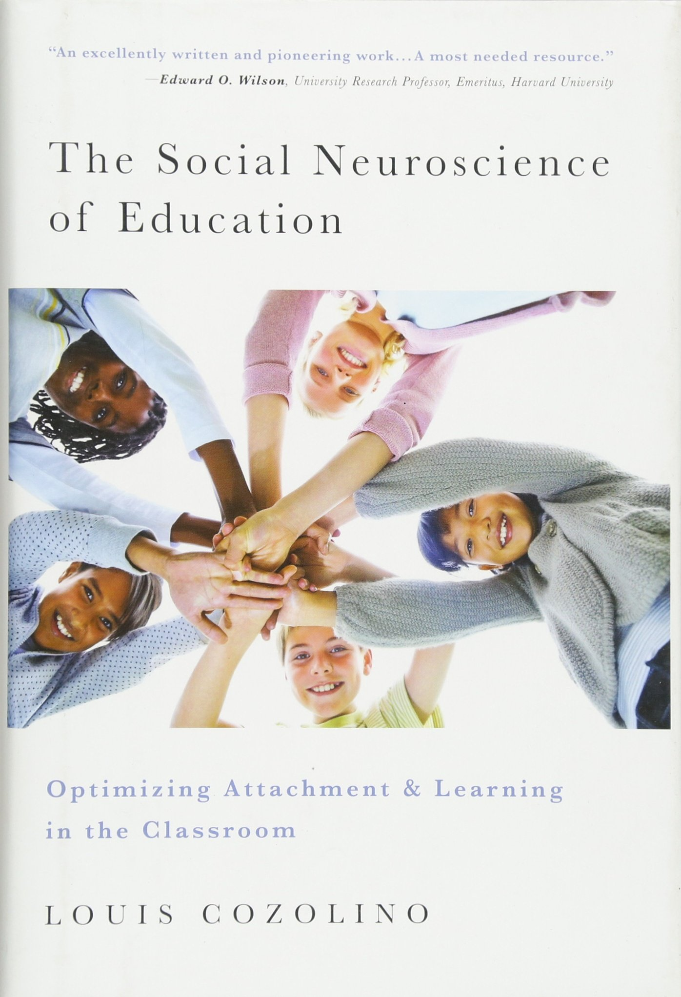 The Social Neuroscience of Education: Optimizing Attachment