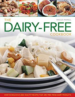 The everyday dairy free cookbook recipes for lactose intolerants the dairy free cookbook over 50 delicious and healthy recipes that are free from forumfinder Gallery