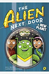 The Alien Next Door 8: A New Planet Kindle Edition