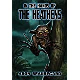 In the Hands of the Heathens