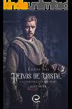 Reinos de Cristal: La Comitiva del Milagro - Volumen I