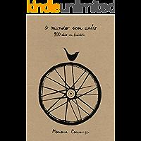 O mundo sem anéis: 100 dias em bicicleta