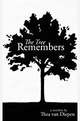 The Tree Remembers Kindle Edition
