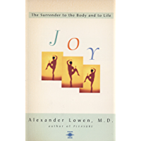 Joy: The Surrender to the Body and to Life (Compass) (English Edition)
