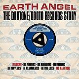 Earth Angel-the Dootone/Dooto Records Story