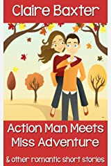 Action Man Meets Miss Adventure Kindle Edition