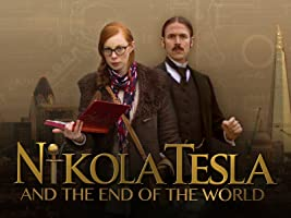Nikola Tesla and the End of the World