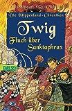 Twig - Fluch über Sanktaphrax (Die Klippenland-Chroniken, Band 4)