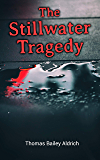 The Stillwater Tragedy: Murder Mystery Novel (English Edition)