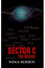 SECTOR C ~ The Bridge (Volume 3) Kindle Edition