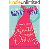 Definitely (Maybe) Dating: Laugh Out Loud Opposites Attract Romantic Comedy (The Eastons)