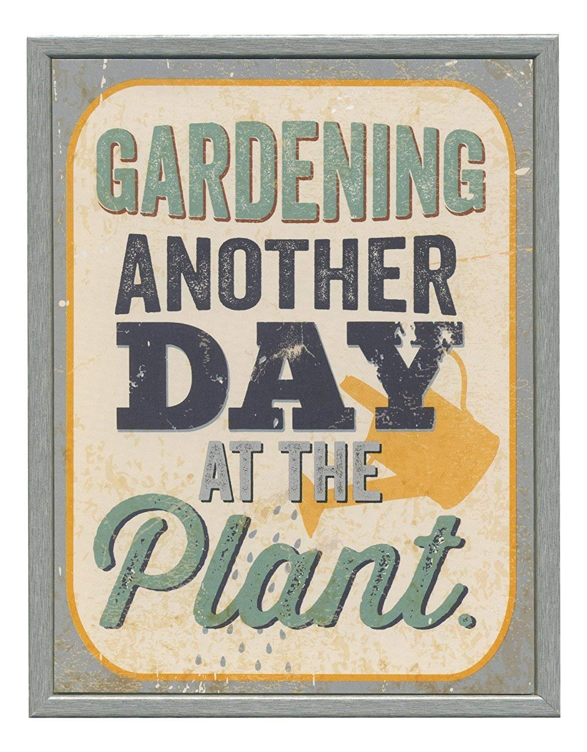 Gardening Another Day at the Plant Wooden Plaque Art