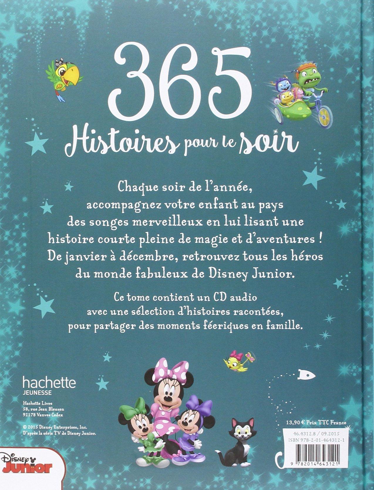 Disney Junior 365 Histoires Pour Le Soir Pour Les Tout Petits