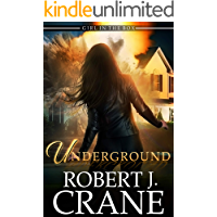 Underground (The Girl in the Box Book 45)