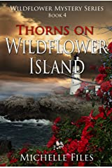 Thorns on Wildflower Island (Wildflower Mystery Series Book 4) Kindle Edition