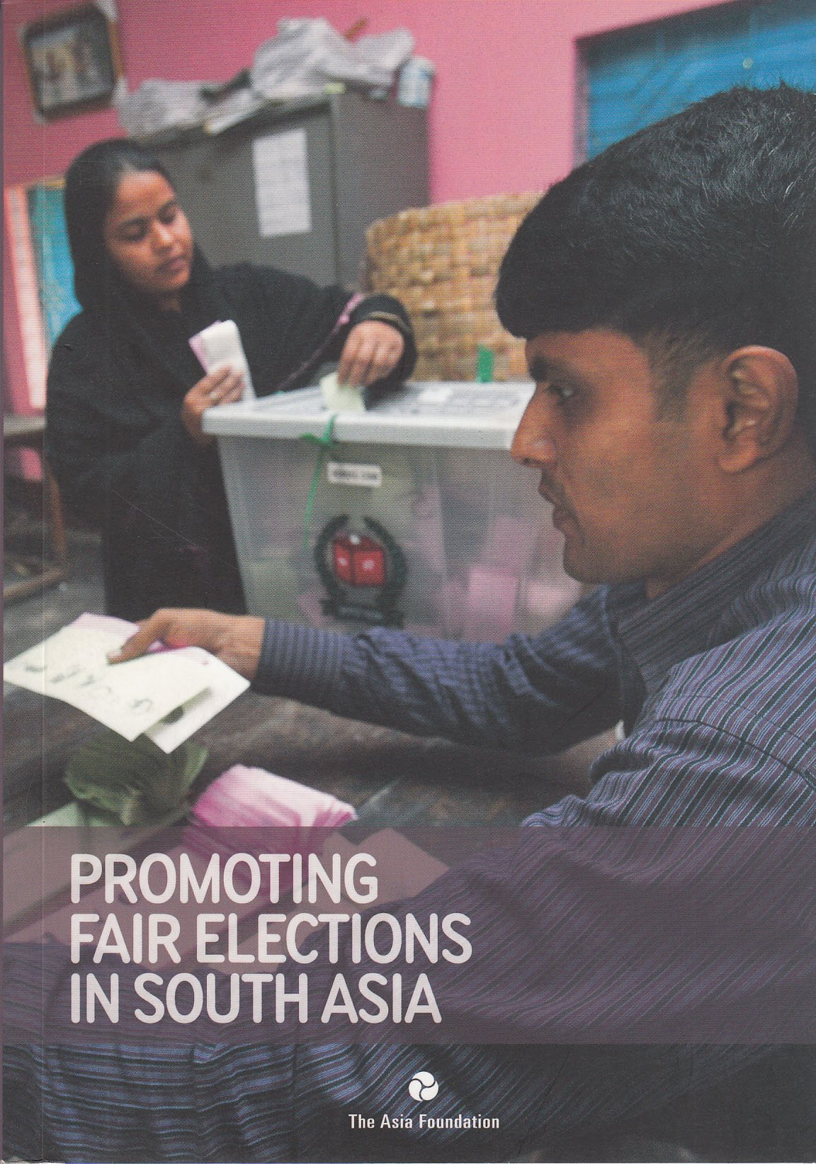 Download Promoting Fair Elections in South Asia pdf