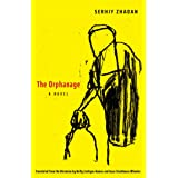 The Orphanage: A Novel (The Margellos World Republic of Letters)