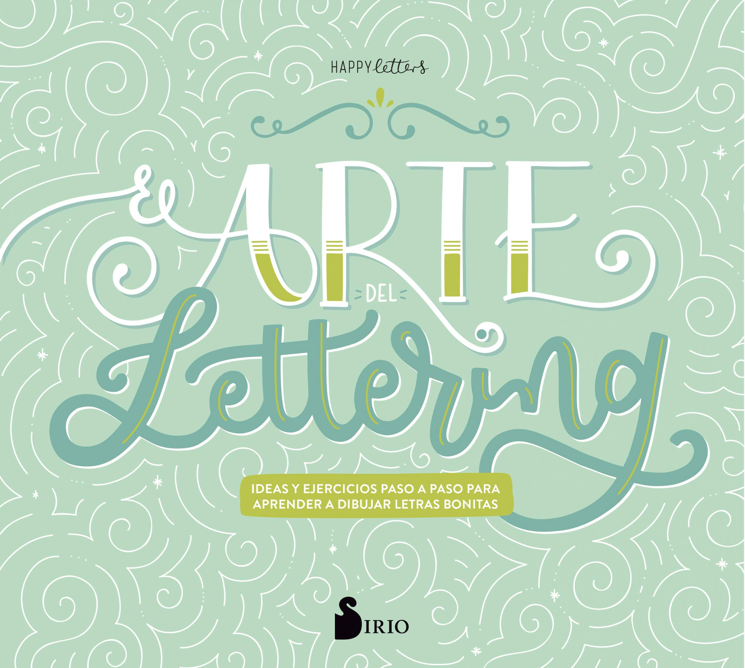 El arte del lettering (Spanish Edition): Happy Letters ...