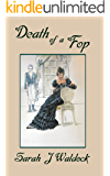 Death of a Fop (Bow Street Consultant series Book 1)