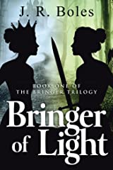Bringer of Light: Book One of the Bringer Trilogy Kindle Edition