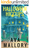 Halloween Hiccups: A Mercy Mares Cozy Mystery Book Six