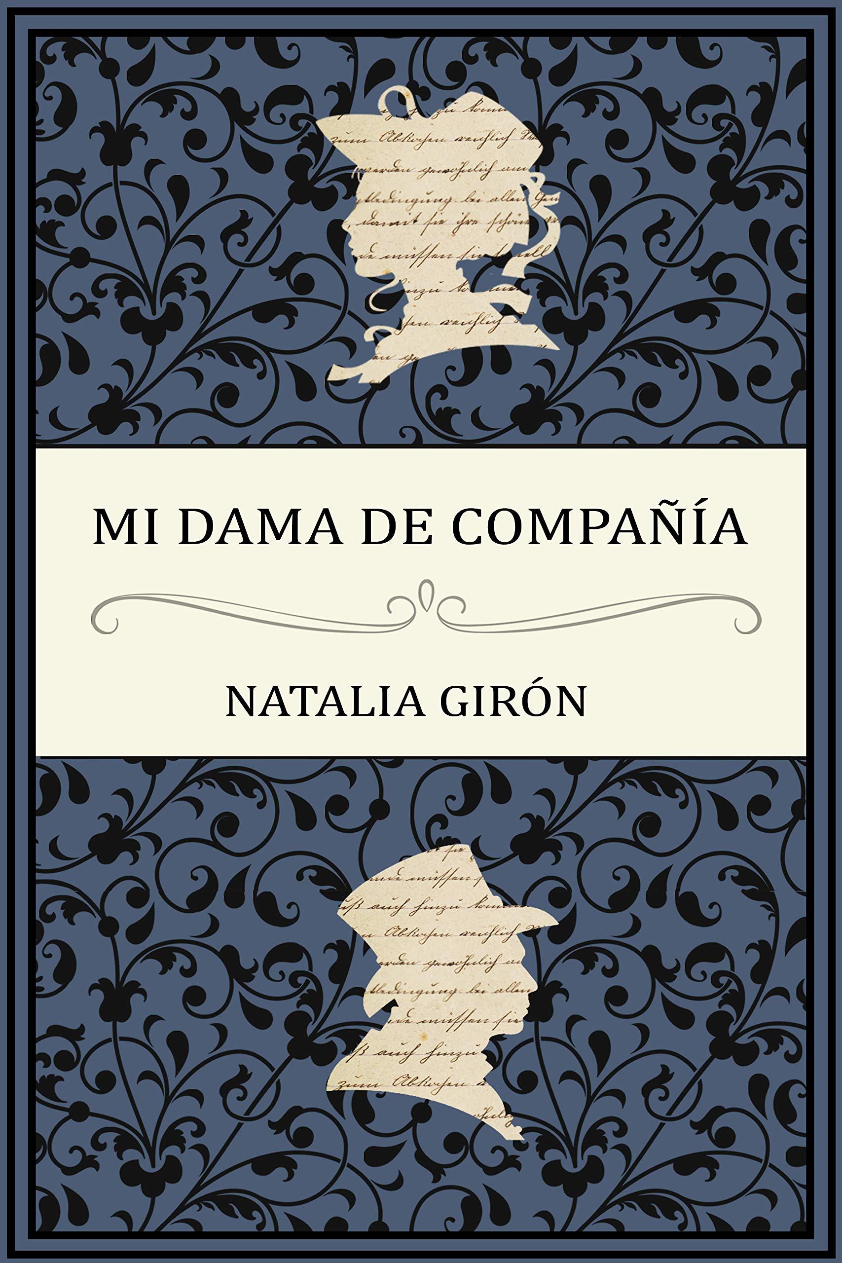 Mi dama de compañía por Natalia Girón Ferrer