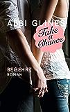Take a Chance – Begehrt: Roman (Rosemary Beach 7)