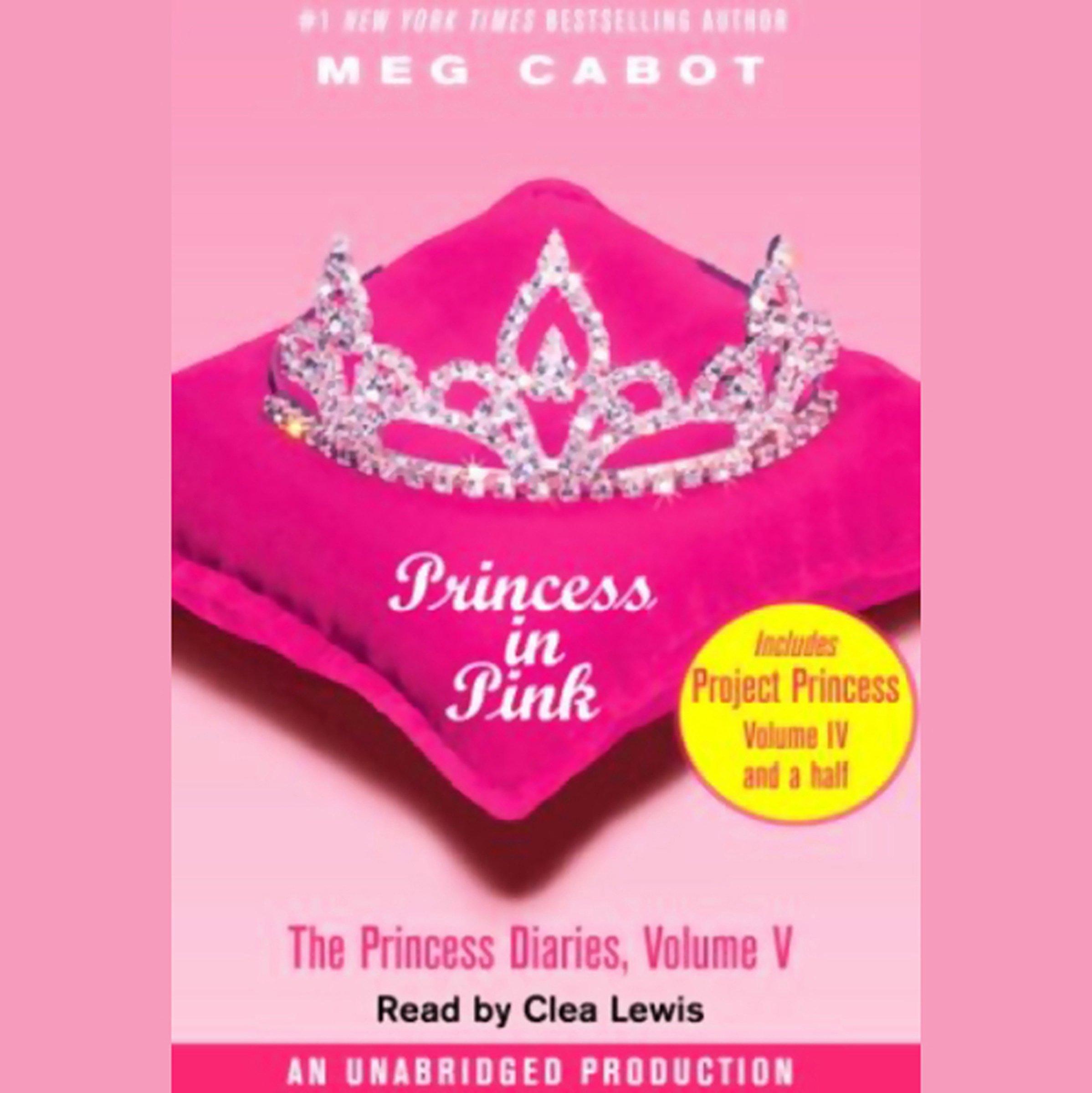 Princess In Pink  The Princess Diaries Volume 5