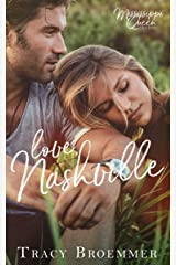 Love, Nashville (The Mississippi Queen Trilogy Book 1) Kindle Edition