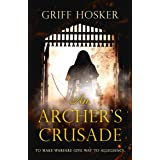 An Archer's Crusade (Lord Edward's Archer series Book 3)