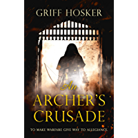 An Archer's Crusade (Lord Edward's Archer series Book 3) (English Edition)