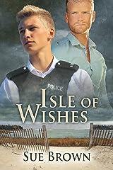 Isle of Wishes (The Isle Series Book 2) Kindle Edition